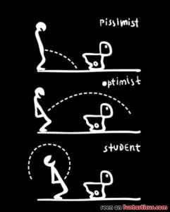 Pissimist - Optimist - Student